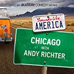 Ep. 6: Chicago with Andy Richter (Sounds Like America)