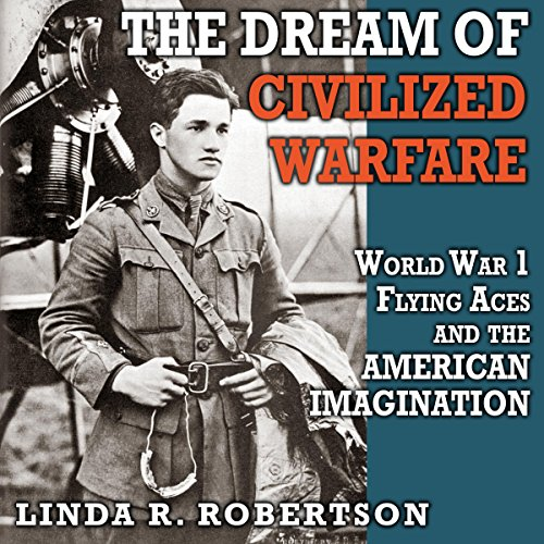 The Dream of Civilized Warfare  By  cover art