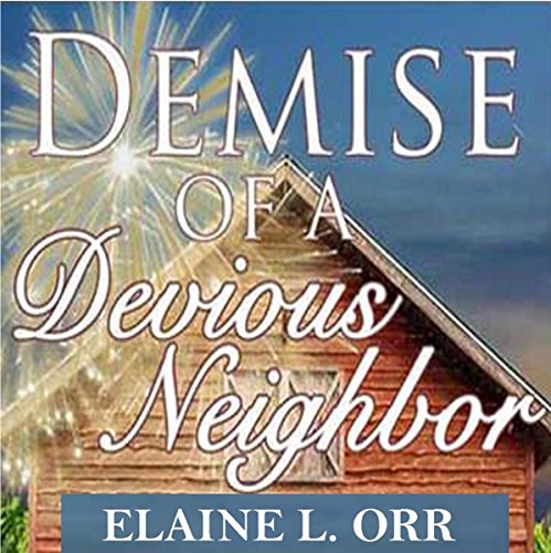 Demise of a Devious Neighbor audiobook cover art