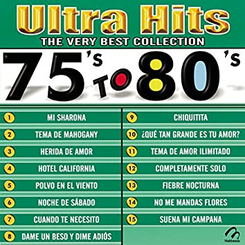 Ultra Hits - The Very Best Collection - 75's To 80's