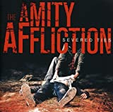 Songtexte von The Amity Affliction - Severed Ties