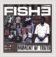 E.P: Moment of Truth