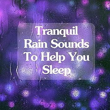 15 Sleep Inducing Rain Lullabies for Baby Sleep Aid