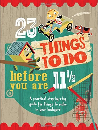 23 Things to do Before you are 11 1/2 by Mike Warren (18-May-2015) Flexibound