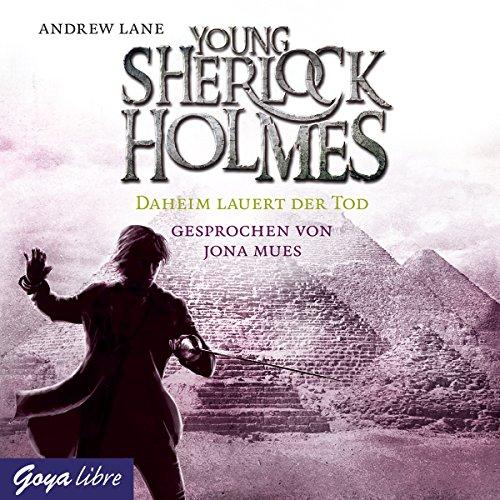 Daheim lauert der Tod     Young Sherlock Holmes 8              Autor:                                                                                                                                 Andrew Lane                               Sprecher:                                                                                                                                 Jona Mues                      Spieldauer: 4 Std. und 1 Min.     52 Bewertungen     Gesamt 4,8