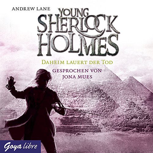 Daheim lauert der Tod (Young Sherlock Holmes 8) Titelbild