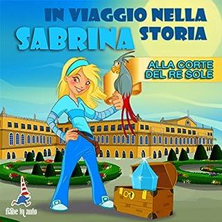 Sabrina alla corte del Re Sole copertina