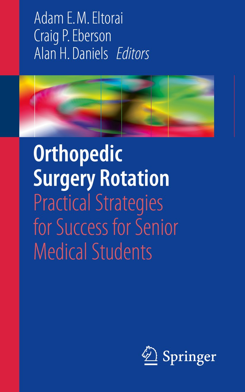 Image OfOrthopedic Surgery Rotation: Practical Strategies For Success For Senior Medical Students (English Edition)