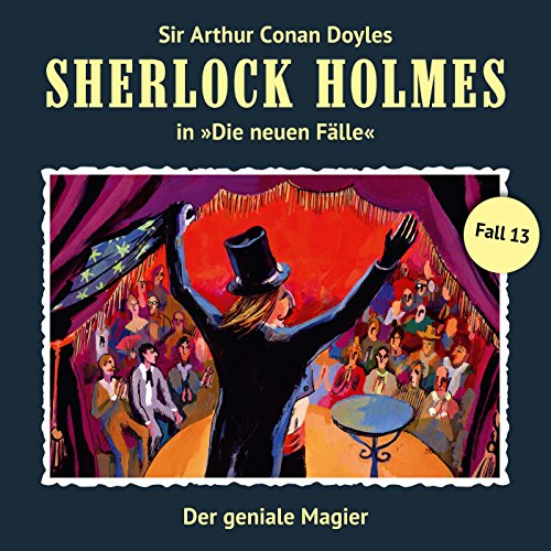 Der geniale Magier: Sherlock Holmes - Die neuen Fälle 13