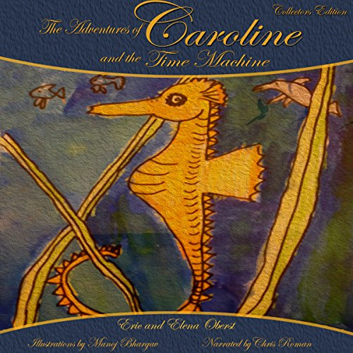 The Adventures of Caroline and the Time Machine audiobook cover art