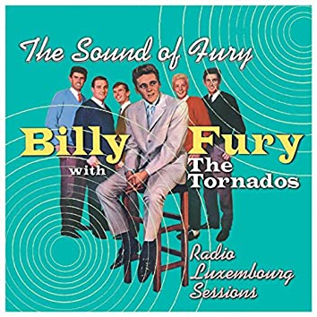 Radio Luxembourg Sessions - The Sound of Fury Demos (Live)