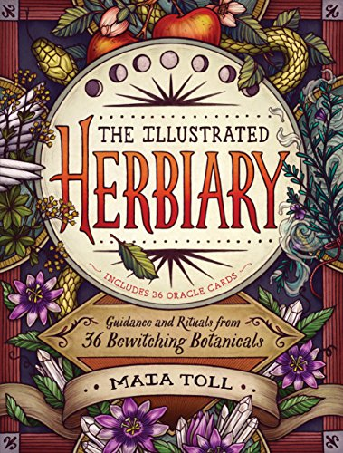 The Illustrated Herbiary: Guidance and Rituals from 36 Bewitching Botanicals (Wild Wisdom) (English Edition)