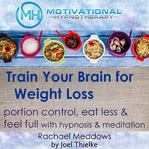 Train Your Brain for Weight Loss cover art