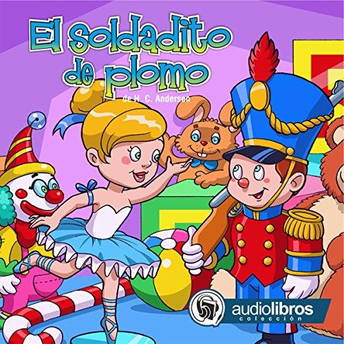 El Soldadito de Plomo [The Brave Tin Soldier] cover art