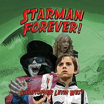 Starman Forever