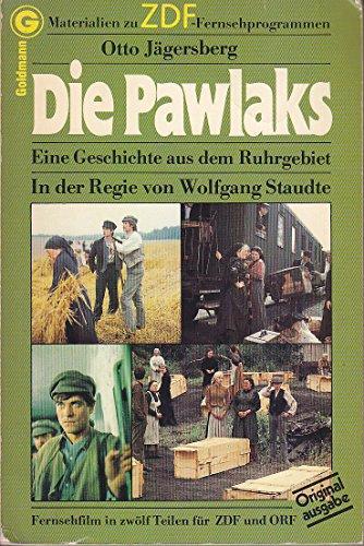 Die Pawlaks. Eine Geschichte aus dem Ruhrgebiet.