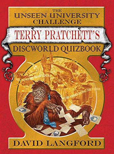 The Unseen University Challenge: Terry Pratchett's Discworld Quizbook (GOLLANCZ S.F.)