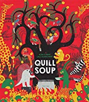 Quill Soup (One Story, Many Voices)