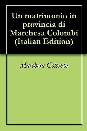Un matrimonio in provincia di Marchesa Colombi