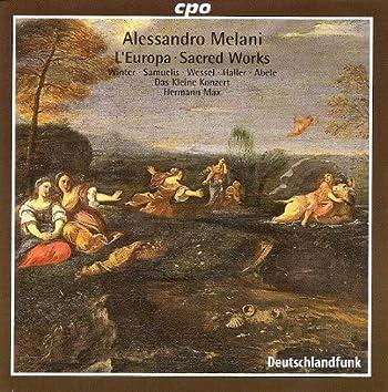 Melani, A.: Europa (L') / Beatus Vir / Magnificat