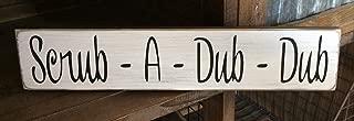 Rustic Wood Sign Scrub A Dub Dub Bathroom Bath Farmhouse Home Decor Funny