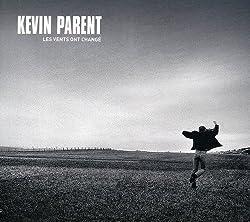 Les Vents Ont Change by Kevin Parent