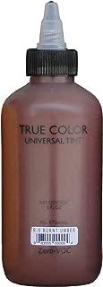 True Color Universal Tints 6 oz (Burnt Umber)