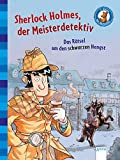 Sherlock Holmes, der Meisterdetektiv (2). Das Rätsel um den schwarzen Hengst: Der Bücherbär. Klassiker für Erstleser: