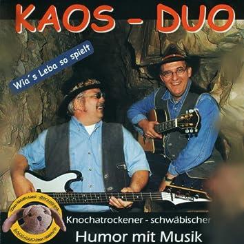 Wia´s Leba so spielt (Knochatrockener - schwäbischer Humor mit Musik)