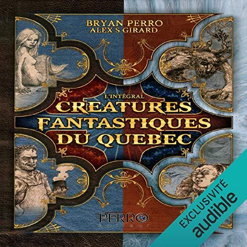 Page de couverture de Créatures Fantastiques du Quebec [Fantastic Creatures of Quebec]