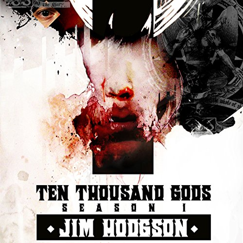 Ten Thousand Gods, Season One audiobook cover art