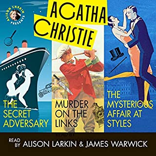 Alison Larkin Presents: The Secret Adversary, Murder on the Links, and The Mysterious Affair at Styles cover art