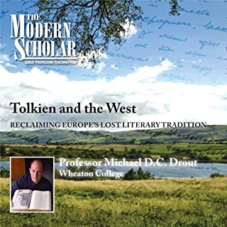 The Modern Scholar: Tolkien and the West audiobook cover art