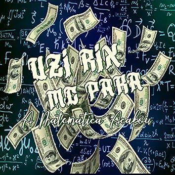 A Matemática Acabou
