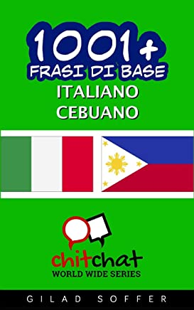 1001+ Frasi Di Base Italiano - Cebuano