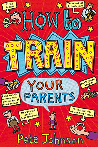 How To Train Your Parents
