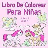 Libro De Colorear Para Niñas Libro 5 Edad 4+: Imágenes encantadoras como...