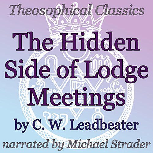 The Hidden Side of Lodge Meetings audiobook cover art