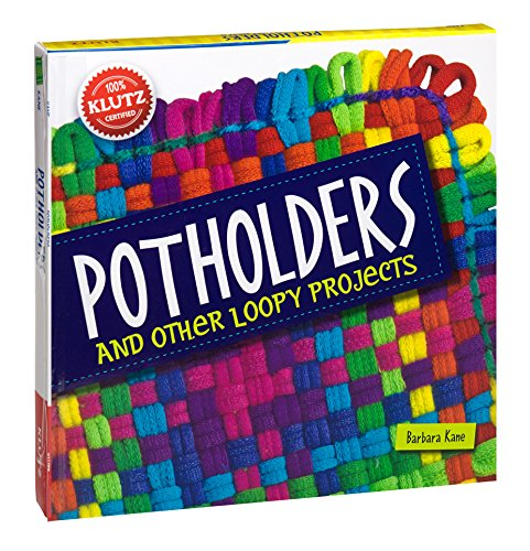 Klutz Potholders: Other Loopy Projects Craft Kit
