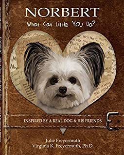 Norbert: What Can Little YOU Do? by Julie Freyermuth (2015-05-03)