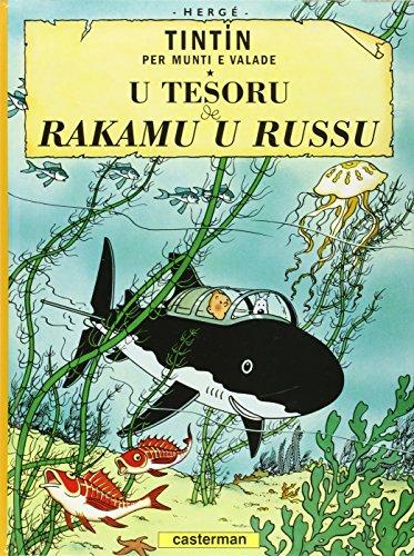 Tintin per munti e valade : U Tesoru de Rakamu u Russu (Le Trésor de Rackham Le Rouge) : Edition en monégasque