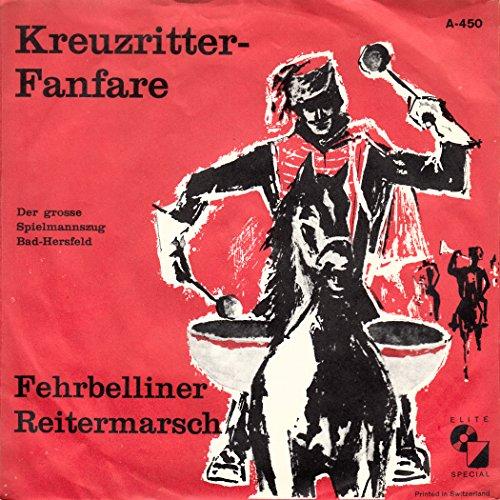 Spielmannszug Bad-Hersfeld / Kreuzritter-Fanfare / Fehrbelliner Reitermarsch / Bildhülle / Elite Special A-450 / 7...