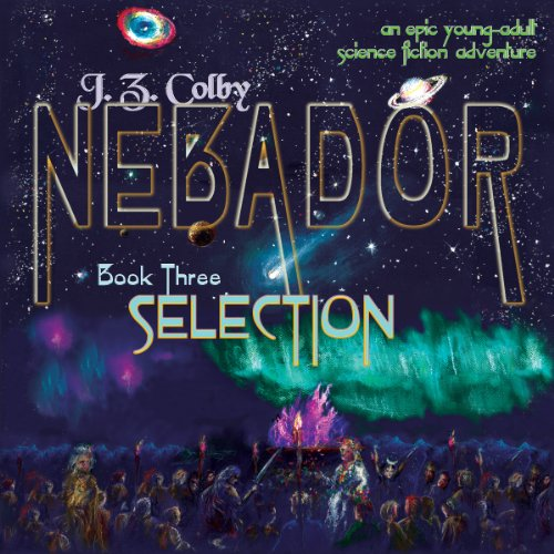 NEBADOR Book Three: Selection cover art