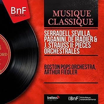 Serradell Sevilla, Paganini, de Iradier & J. Strauss II: Pièces orchestrales (Mono Version)