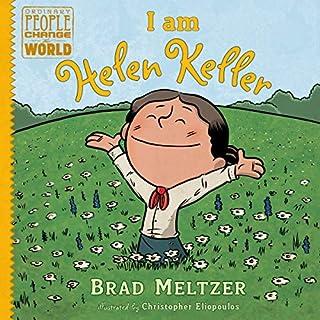 I Am Helen Keller     Ordinary People Change the World Series              Auteur(s):                                                                                                                                 Brad Meltzer                               Narrateur(s):                                                                                                                                 Saskia Maarleveld,                                                                                        Various                      Durée: 17 min     Pas de évaluations     Au global 0,0