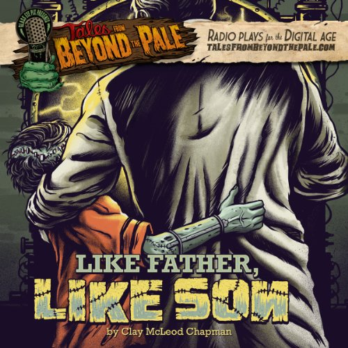 Tales From Beyond The Pale, Season 2 LIVE! Like Father, Like Son audiobook cover art
