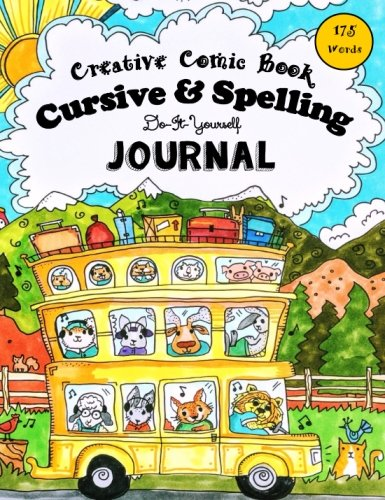 Creative Comic Book - Cursive & Spelling: Do-It-Yourself Journal - 175 Words to Master by Age 12 (Po