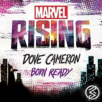 "Born Ready (From ""Marvel Rising"")"