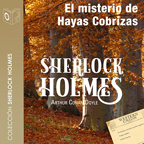 El misterio de Hayas Cobrizas [The Mystery of the Copper Beeches] audiobook cover art