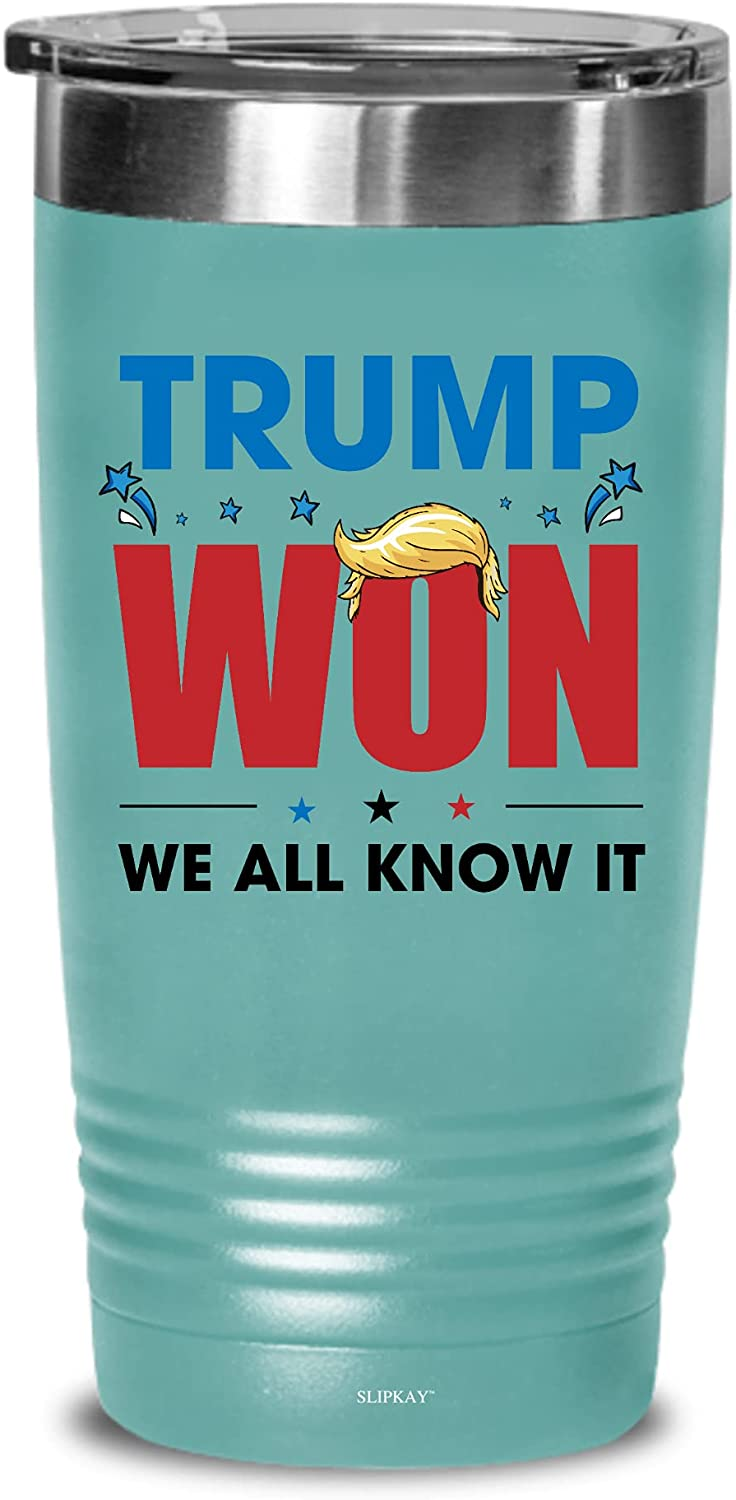 Trump Won We All Max 50% OFF Know It 20oz Tumbler Gifts Popular